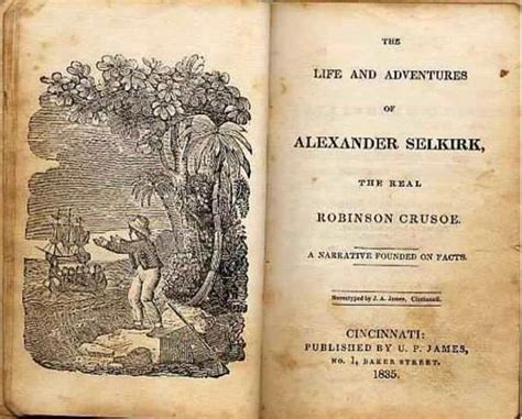 his forgotten fiancã e inspired historical books how castaway survivor selkirk inspired the tale