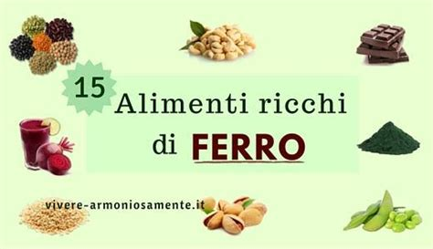 ferro alimenti ricchi alimenti ricchi di ferro assimilabile vegetale e animali