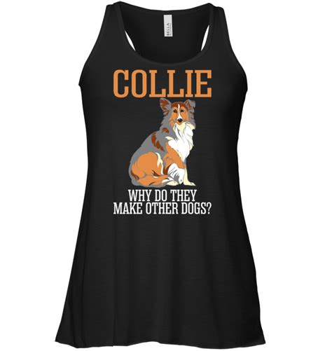 where do they sell puppies collie why do they make other dogs t shirt buy t shirts sell teenavi