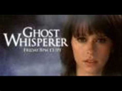 theme song ghost ghost whisperer theme song youtube