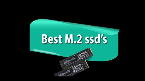 best m 2 ssd best m 2 ssd for gaming