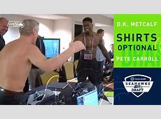 Pete Carroll Goes Shirtless To Meet D.K. Metcalf L Dk Live Action