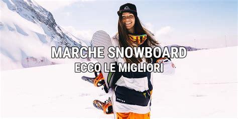 migliori tavole da snowboard marche snowboard la lista delle migliori snowboard academy