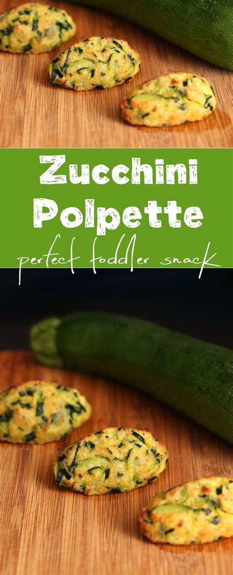 the baby led weaning quick this recipe is great for baby led weaning quick simple and delicious these zucchini polpette