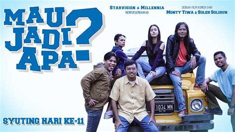 film indonesia mau jadi apa vlog syuting film quot mau jadi apa quot hari 11 youtube