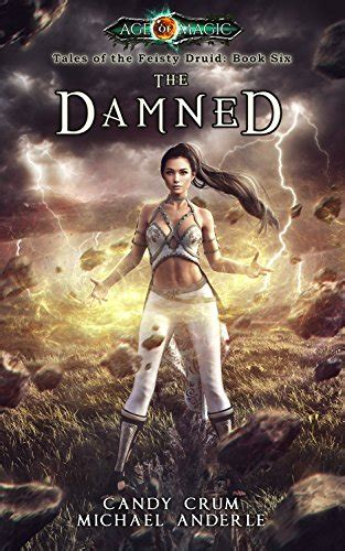 of deliverance age of magic a kurtherian gambit series a new volume 3 books the damned age of magic a kurtherian gambit series