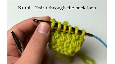 how to tbl in knitting knit 1 through back loop k1tbl or k1 tbl goodknit kisses