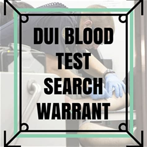 Mi Warrant Search Dui Blood Test Search Warrant Michigan Learn More