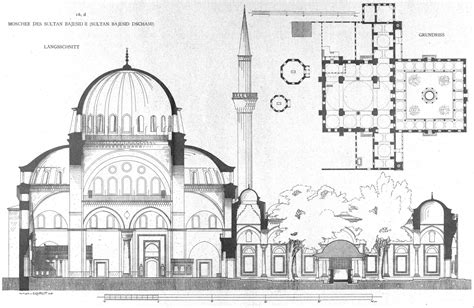 Bayezid Ii Mosque By Gurlitt 1912 Architecture Architectural Plans Of Mosque