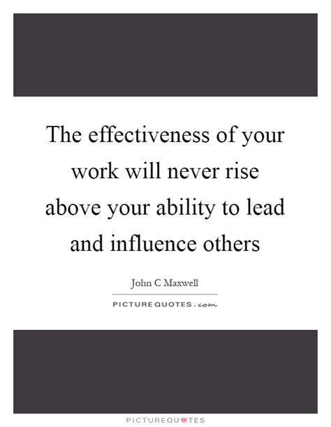 effectiveness quotes sayings effectiveness picture quotes
