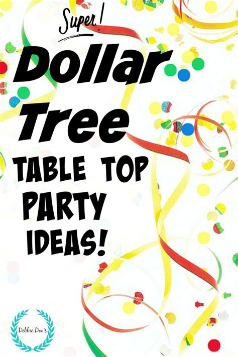 dollar tree table dollar tree table top party ideas trees dollar tree and