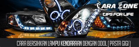 Kanebo Alat Bersih Bersih Motor Mobil Dll cara membersihkan lu kendaraan anda dengan pasta gigi