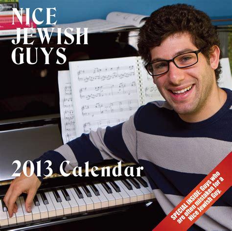 nice jewish guys calendar nice jewish guys calendar 2013 hunks with jobs pose