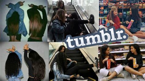 imagenes tumblr de mejores amigas fotos tumblr para mejores amigas youtube