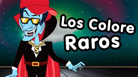 colors rap song el rap de los colores raros canciones infantiles songs