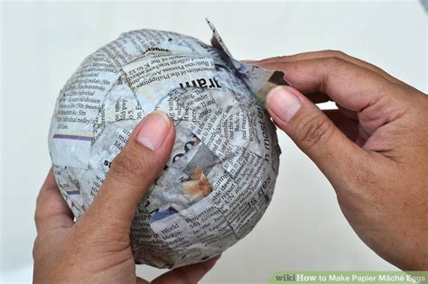 How Do U Make Paper Mache - how to make papier m 226 ch 233 eggs with pictures wikihow