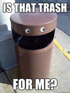 Garbage Day Meme - 1000 images about recycling memes on pinterest garbage
