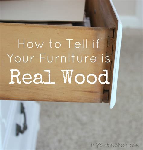 How To Tell How A Dresser Is by How To Tell If Wood Furniture Is Real Or Erin Spain