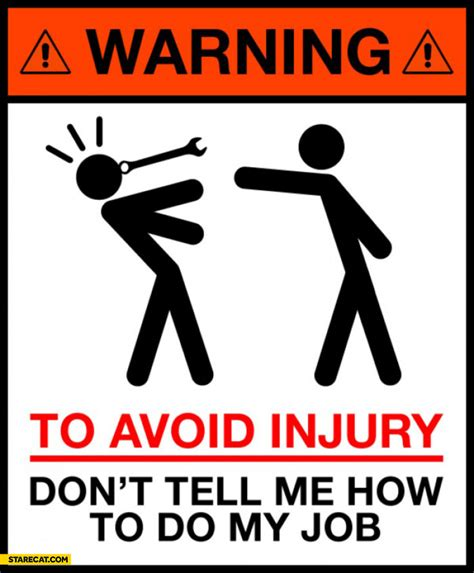does my me warning to avoid injury don t tell me how to do my starecat