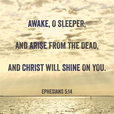 Up O Sleeper Scripture by 407 Best Ephesians Images On Bible Scriptures