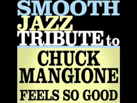 download mp3 feels so good 13 11 mb free feels so good chuck mangione mp3 download