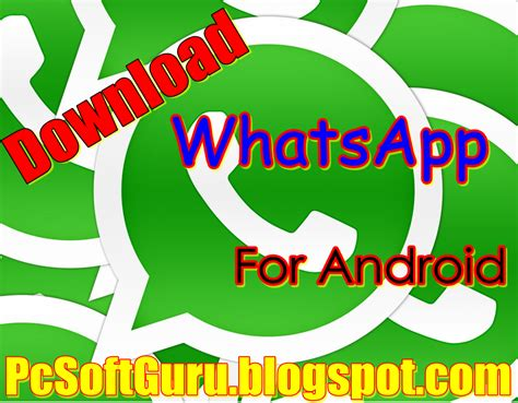 wathsapp apk whatsapp 2 11 112 apk for android pcsoftguru free