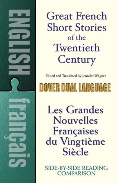 libro french short stories for great french short stories of the twentieth century a dual language book by jennifer wagner