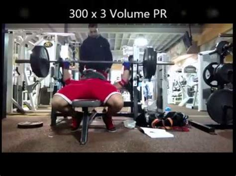 benching 300 pounds bench press 300 lbs x 4 record youtube