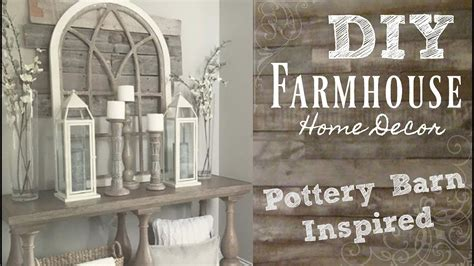 pottery barn inspired decor diy industrial farmhouse style home decor pottery barn