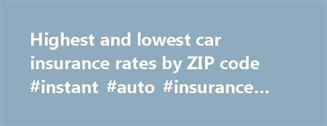 Check Car Insurance Rates by 25 Best Ideas About Zip Code On Zip Code For