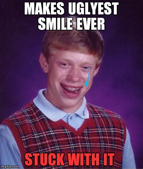 Ugly Smile Meme - hey i think he s crying nah he seems happy imgflip