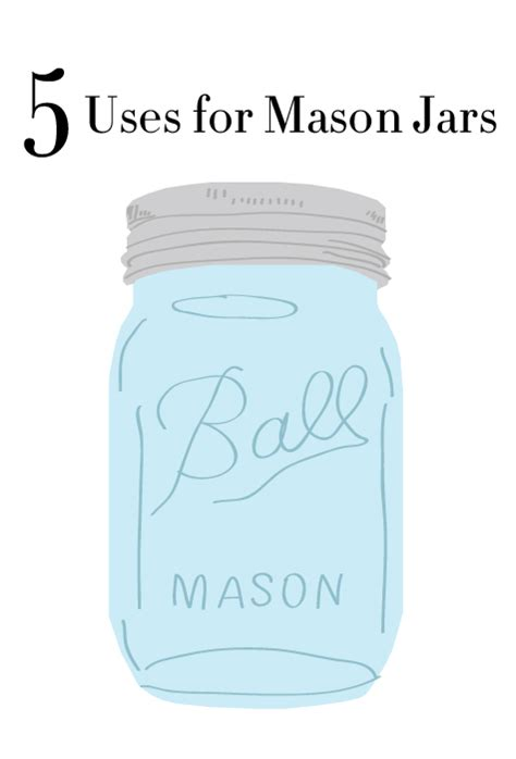 five uses for mason jars the college prepster
