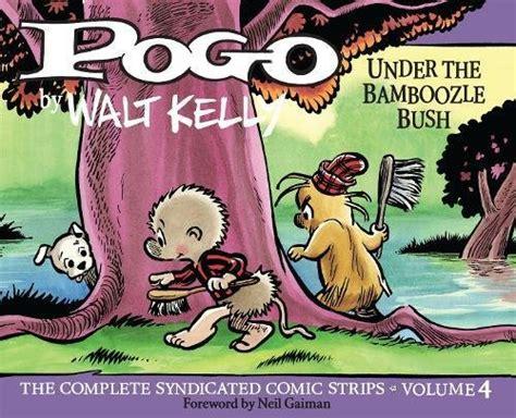pogo vol 4 the bamboozle bush vol 4 walt s pogo books the complete peanuts 1995 1998 gift box set vol 12 the
