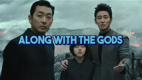 along with the gods watch online film review along with the gods korean fantasy movie