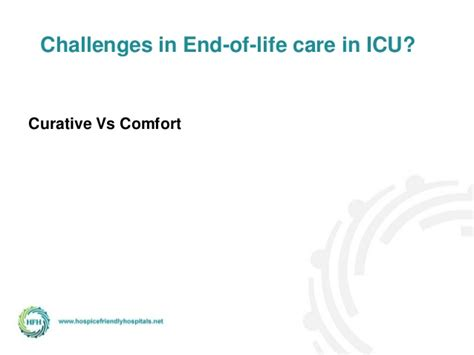 hospice vs comfort care end of life care in the intensive care unit icu