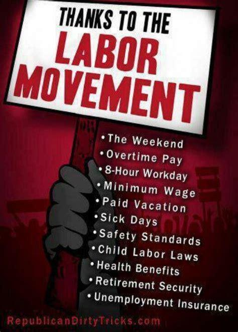 best unions 18 best labor union movement images on labor