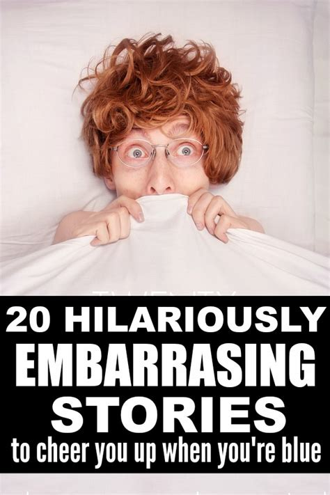 5 Things To Cheer You Up Today by Embarrassing Stories To Cheer You Up When You Re Sad