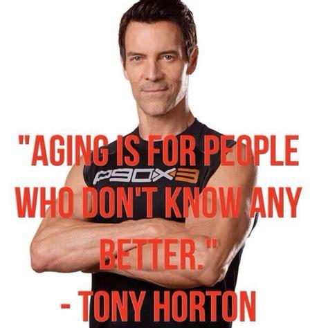 Tony Horton Meme - p90x3 tony horton training for life pinterest tony
