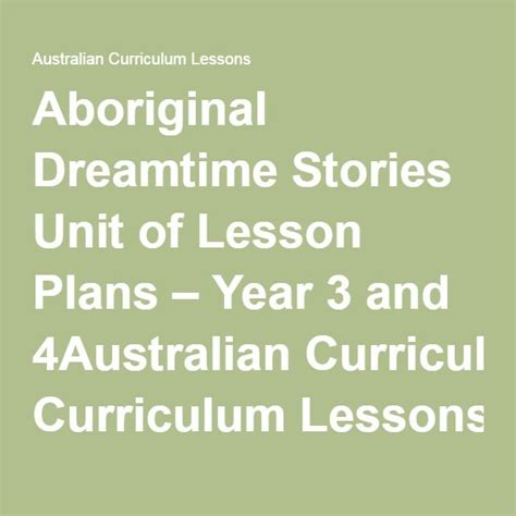themes in aboriginal stories aboriginal dreamtime stories unit of lesson plans year 3