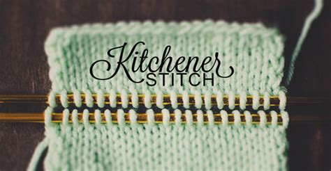 how to do kitchener stitch in knitting knitting the kitchener stitch a tutorial on craftsy