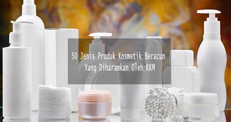 Krim Wajah White Neng 50 jenis produk kosmetik beracun yang diharamkan oleh kkm