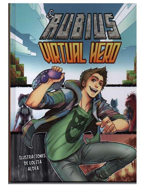 virtual hero el rubius virtual hero by alfarawski issuu