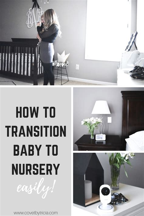 How To Transition Baby To Crib How To Transition Baby To Nursery C O V E T By Tricia