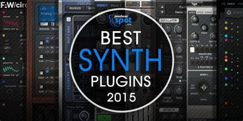 plugins best best vst synth plugins released in 2015 chronological