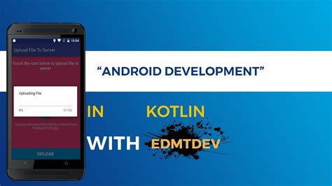 tutorial php backend kotlin android tutorial upload file with php backend