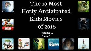 best kids movies 2016 the 10 most hotly anticipated kids movies of 2016