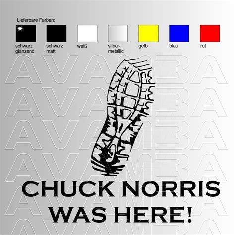 Aufkleber Chuck Norris by Autoaufkleber Autosticker Chuck Norris Beulenaufkleber