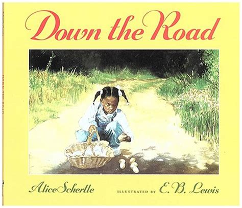 down this road down the road e b lewis