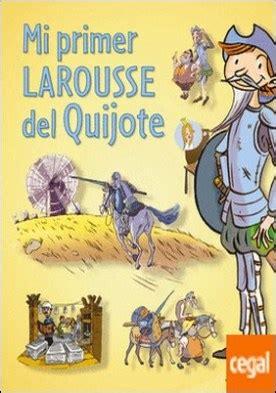 descargar mi primer larousse mi primer larousse de los quien libro de texto gratis mi primer larousse del quijote por larousse editorial descargar epub gratis