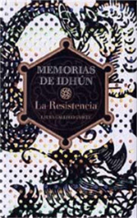 descargar memorias de idhun la resistencia memorias de idhun memoirs of idhun libro gratis memorias de idh 250 n i la resistencia laura gallego compra libro precio fnac es